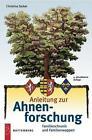 Anleitung zur Ahnenforschung von Christina Zacker (2006, Taschenbuch)