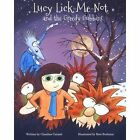 Lucy Lick-Me-Not and the Greedy Gubbins: A Christmas Story by Claudine Carmel (Paperback / softback, 2015)