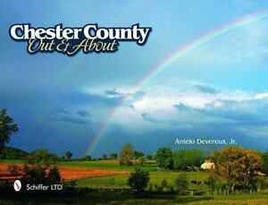 Chester-County-Out-and-About-by-Antelo-Jr-Devereux-2011-Other-Other