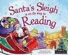 Santa's Sleigh is on its Way to Reading by Eric James (Hardback, 2015)