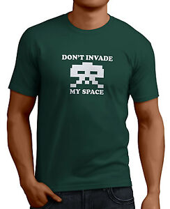 Don T Invade My Space Men S Funny Space Invaders T Shirt 14 Colors