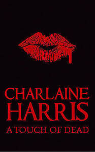 A-Touch-of-Dead-Sookie-Stackhouse-Vampire-Myst-Harris-Charlaine-Very-Good-B