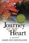 Journey of My Heart: A Memoir by Mary Ann Sheveland (Paperback / softback, 2012)