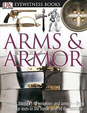 Arms and Armor (DK Eyewitness Books)-ExLibrary