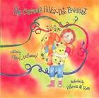 The Curious Polka-Dot Present by Cheri L Hallwood (Hardback, 2007)