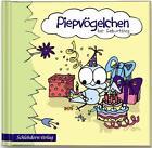Piepvögelchen hat Geburtstag von Diana Marossek (2010, Gebundene Ausgabe)