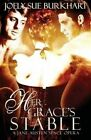 Her Grace's Stable by Joely Sue Burkhart (Paperback / softback)