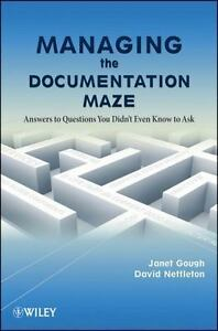 Managing-the-Documentation-Maze-Answers-to-Questions-1st-Edition-by-Janet-Goug