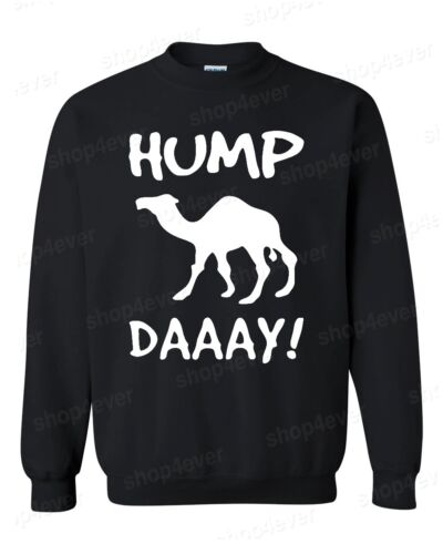 Camel Hump Day Crewneck Funny Novelty Pun Gift For Coworker Sweatshirts