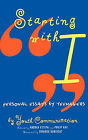 Starting with I: Personal Essays by Teenagers by Youth Communication (Hardback, 1997)