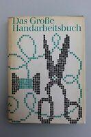 Bertha Schwetter - Das Große Handarbeitsbuch