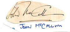 AUSTRALIAN ACTOR JOHN MCCALLUM HANDSIGNED 3.5 x 1.5 CUT TO SHAPE PIECE