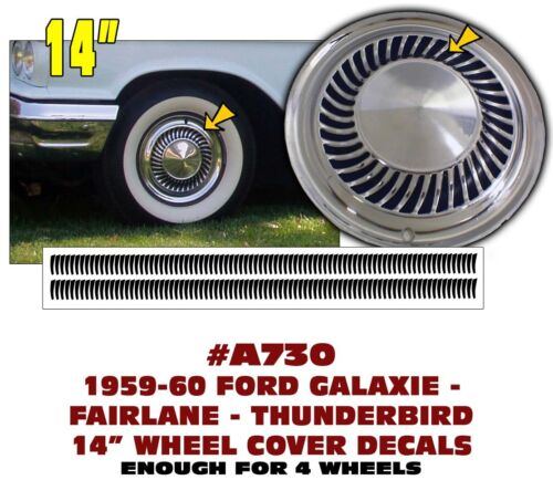 "T-BIRD GALAXIE FAIRLANE 14/"" WHEEL COVER HUB CAP DECAL A730 1960-62 ford"