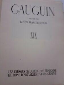 Gauguin XIX Eme Siglo L. Hautecoeur A. Skira A Geneve 1946