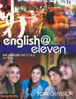 English at Eleven VCE Units 1&2 2E: Units 1 & 2: VCE by Toni Glasson (Paperback, 2006)