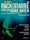 Rockgitarre spielen ohne Noten von Rolf Tönnes (2012, Taschenbuch)
