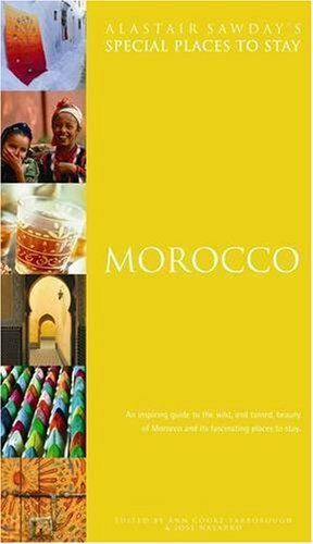 Morocco (Alastair Sawday's Special Places to Stay) By Alastair Sawday,Ann Cooke