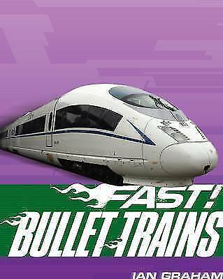 Bullet Trains-- And Other Fast Machines on Rails-ExLibrary