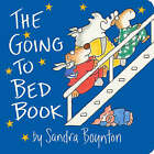 The Going to Bed Book by Sandra Boynton (Board book, 2004)