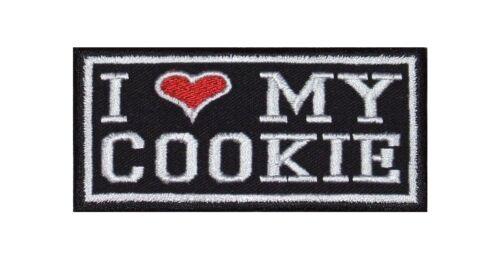 I Love My Cookie Biker Heavy Rocker PATCH RICAMATE tonaca MOTO BADGE Stick