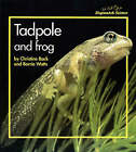 Stopwatch Big Book: Tadpole and Frog by Barrie Watts, Christine Back, Christine Black (Paperback, 1998)