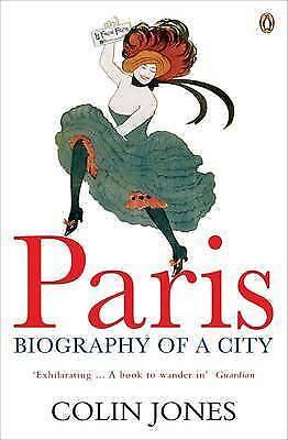 1 of 1 - Paris: Biography of a City by Colin Jones (Paperback, 2006) B3 Ap17