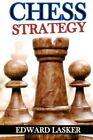 Chess Strategy by Edward Lasker (Paperback / softback, 2014)
