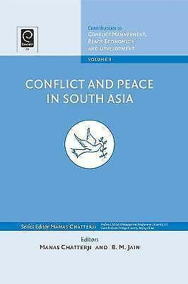 Conflict and Peace in South Asia by Emerald Publishing Limited (Hardback, 2008)