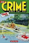 Crime Does Not Pay Archives: Volume 7 by Dick Wood, Charles Biro, Ken Fitch, Arne Arntzen, Red Woodbury (Hardback, 2014)
