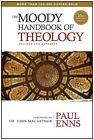 The Moody Handbook of Theology by Paul P Enns (Hardback, 2014)