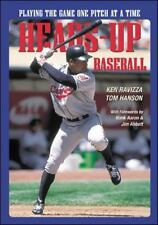 Heads-up Baseball: Playing The Game One Pitch At A Time by Ken Ravizza and To...