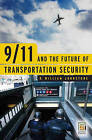 9/11 and the Future of Transportation Security by R. William Johnstone (Hardback, 2006)