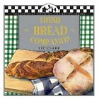 Fresh Bread Companion by Liz Clark (Paperback, 2000)