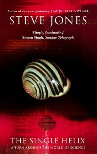 1 of 1 - The Single Helix: A Turn Around the World of Science By Professor Steve Jones