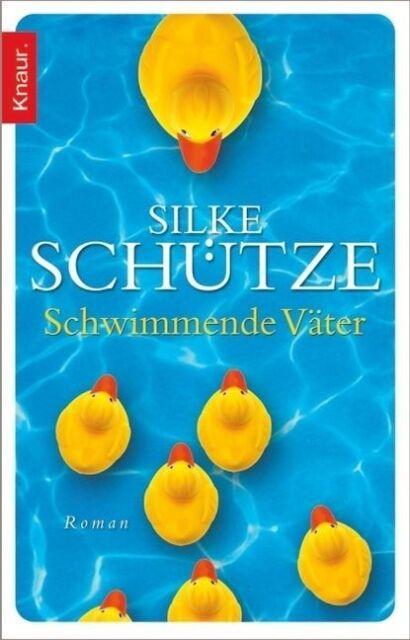 Schwimmende Väter von Silke Schütze - Taschenbuch - TOP