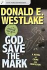 God Save The Mark by E Donald Westlake 9780765309198 Paperback 2004