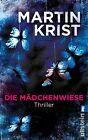 Die Mädchenwiese von Martin Krist (2012, Taschenbuch)
