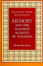 Learning from Experience: Memory and the Teacher's Account of Teaching (Suny Ser