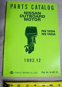 Nos Nissan M 467 B Outboard Boat Motor Parts Catalog Ns