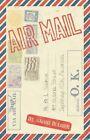 Airmail 9781450235495 by Naomi Bulger Paperback
