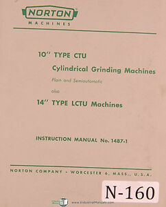 """Operations /& Parts Manual 1950 Norton 10/"""" and 14/"""" Cylindrical Grinding Machine"""