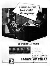 ▬► PUBLICITE ADVERTISING AD Train SNCF Photo Decaux 1954
