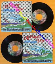 LP 45 7'' THE EDWIN HAWKINS SINGERS Oh happy day Jesus lover soul no cd mc dvd