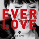 Everlove von Die Happy (2014)