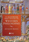 An Illustrated Brief History of Western Philosophy by Sir Anthony Kenny (Hardback, 2006)