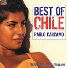 Best of Chile by Pablo C rcamo (CD, Feb-2007, Arc Music)