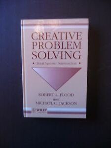 CREATIVE PROBLEM SOLVING  TOTAL SYSTEMS INTERVENTION BY FLOOD amp JACKSON -  Staffordshire, United Kingdom - CREATIVE PROBLEM SOLVING  TOTAL SYSTEMS INTERVENTION BY FLOOD amp JACKSON -  Staffordshire, United Kingdom