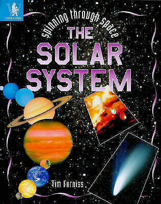 "1 of 1 - ""VERY GOOD"" Furniss, Tim, The Solar System (Spinning Through Space), Book"