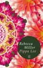 Pippa Lee von Rebecca Miller (2011, Gebundene Ausgabe)