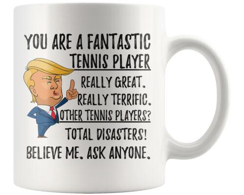 Funny fantastique joueur de tennis Tasse à Café Trump Cadeaux meilleur joueur de tennis Cadeau